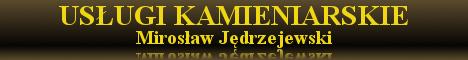 Us�ugi Kamieniarskie Miros�aw J�drzejewski